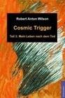Cosmic Trigger 3
