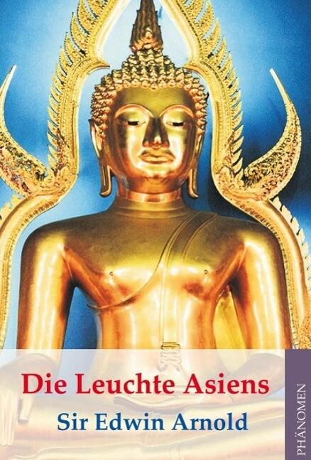 Die Leuchte Asiens - The Light of Asia als eBook
