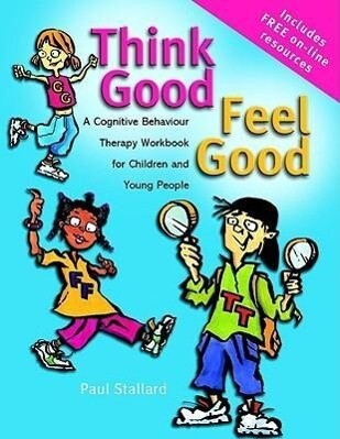 Think Good - Feel Good als Buch