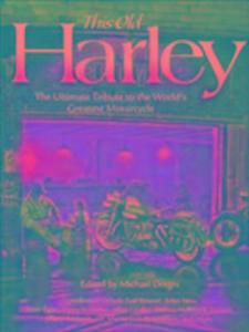 This Old Harley als Buch