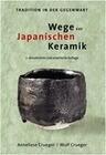 Wege zur Japanischen Keramik