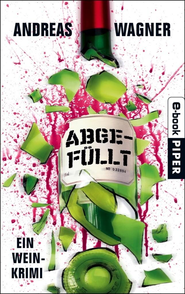 Abgefüllt als eBook von Andreas Wagner