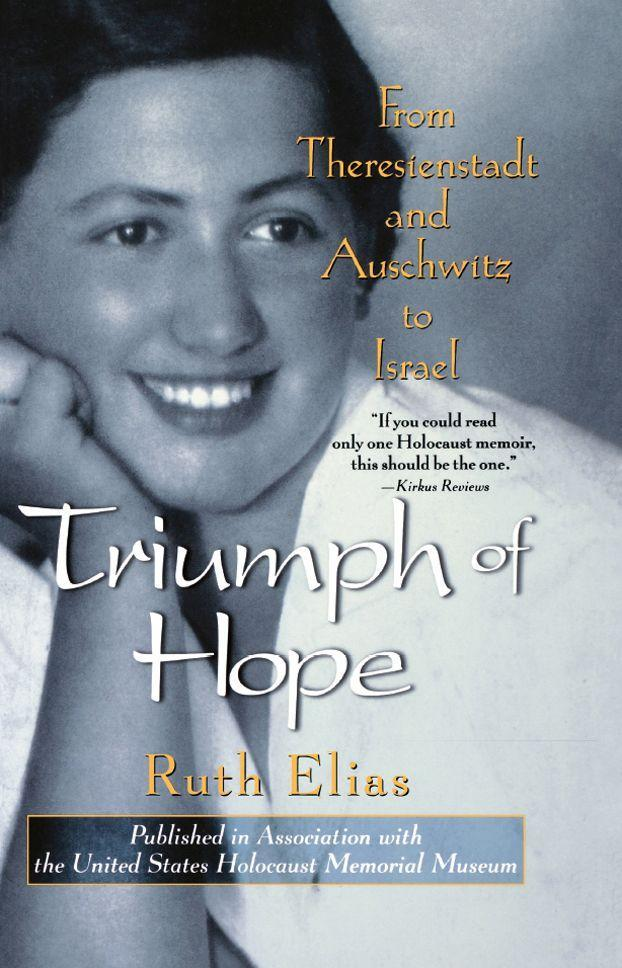 Triumph of Hope: From Theresienstadt and Auschwitz to Israel als Buch