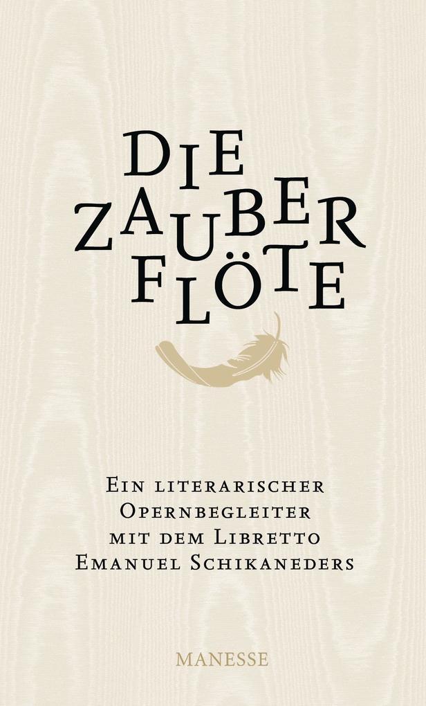 Die Zauberflöte als Buch von Emanuel Schikaneder