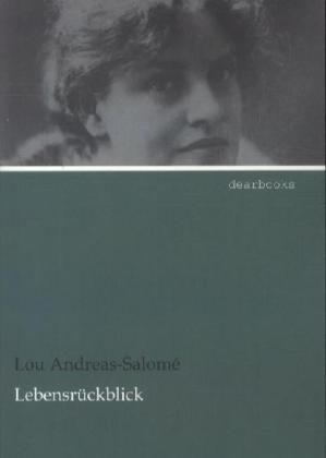 Lebensrückblick als Buch von Lou Andreas-Salomé