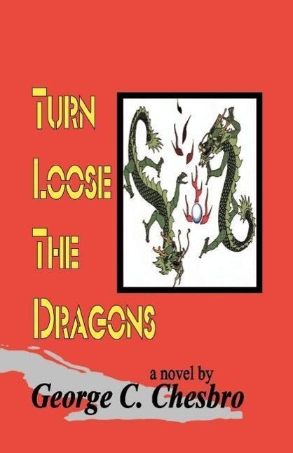 Turn Loose the Dragons als Taschenbuch