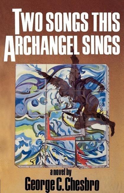 Two Songs This Archangel Sings als Taschenbuch