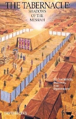The Tabernacle: Shadows of the Messiah als Taschenbuch