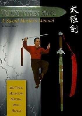 Tai Chi Thirteen Sword: A Sword Master's Manual als Taschenbuch