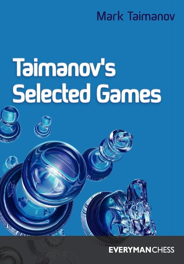 Taimanov's Selected Games als Buch
