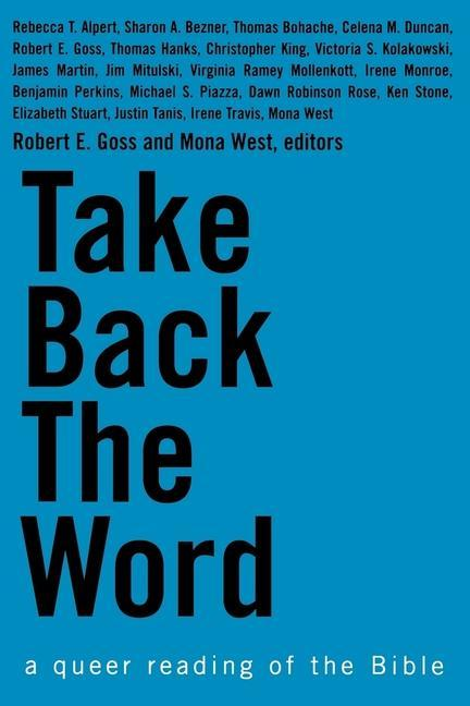 Take Back the Word - A Queer Reading of the Bible als Taschenbuch