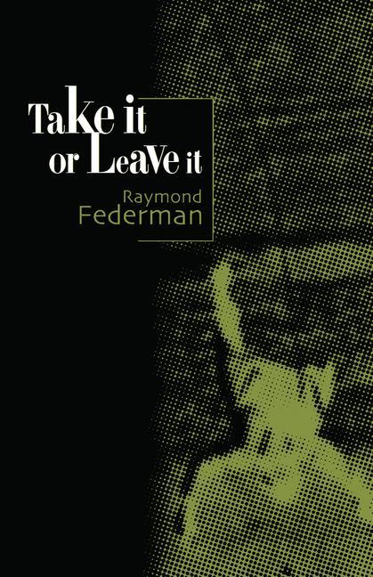 Take It or Leave It als Taschenbuch