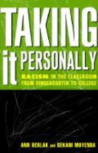 Taking It Personally: Racism in Classroom from Kinderg to College als Taschenbuch