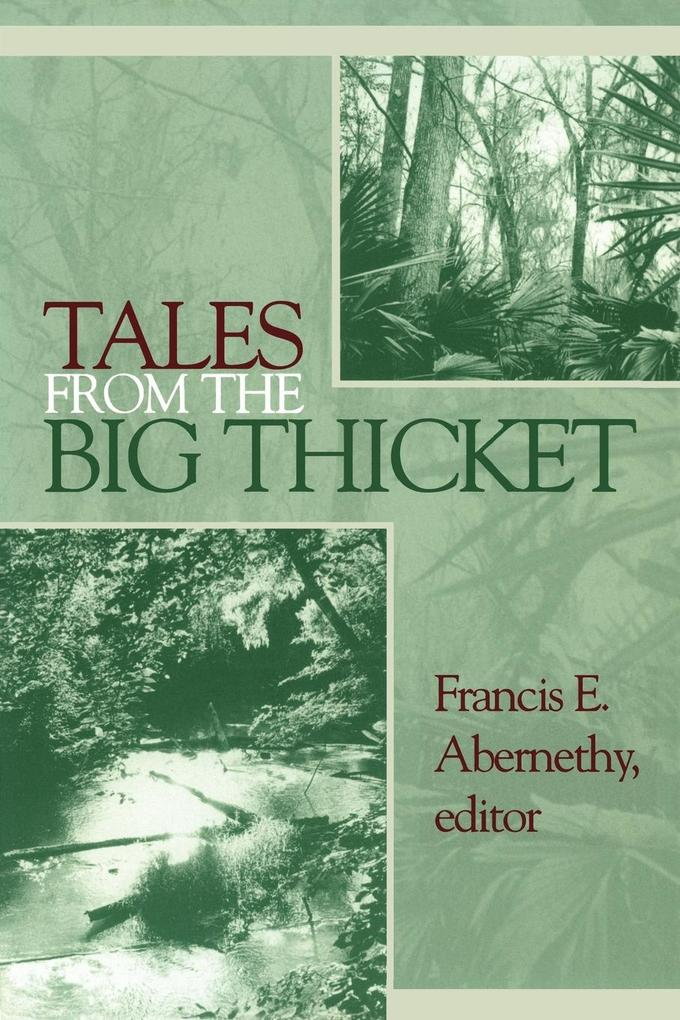Tales from the Big Thicket als Taschenbuch