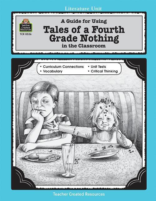 A Guide for Using Tales of a Fourth Grade Nothing in the Classroom als Taschenbuch