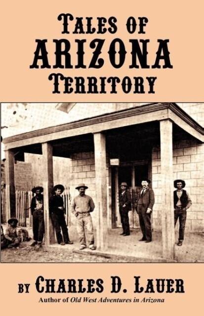 Tales of Arizona Territory als Taschenbuch
