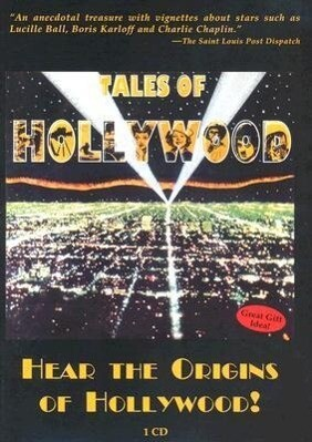 Tales of Hollywood: Hear the Origins of Hollywood! als Hörbuch