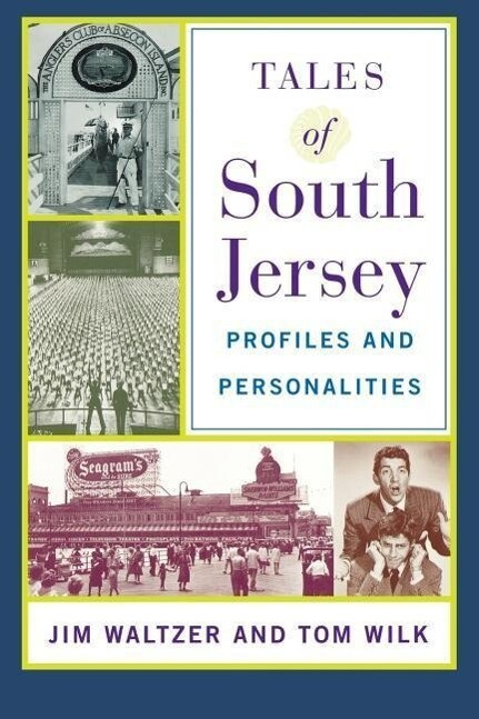 Tales of South Jersey: Profiles and Personalities als Taschenbuch