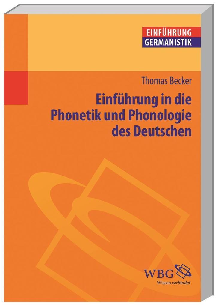 Einführung in die Phonetik und Phonologie des Deutschen als Buch