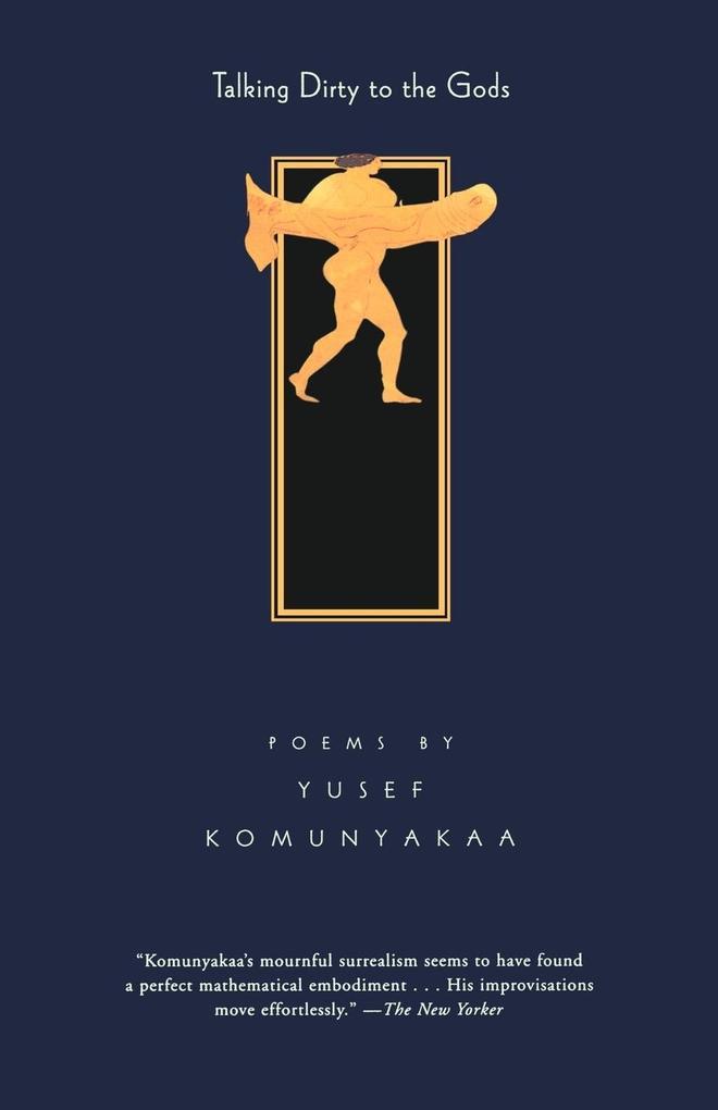 Talking Dirty to the Gods: Poems als Taschenbuch