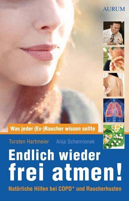 Endlich wieder frei atmen! als Buch von Torsten Hartmeier, Anja Schemionek