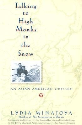 Talking to High Monks in the Snow: Asian-American Odyssey, an als Taschenbuch