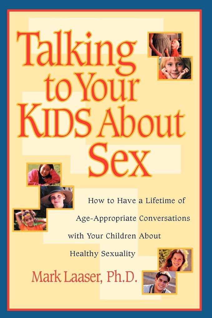 Talking to Your Kids About Sex als Taschenbuch