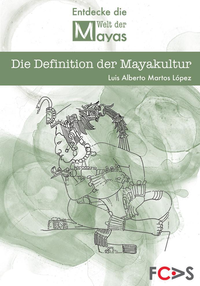 Die Definition der Mayakultur als eBook