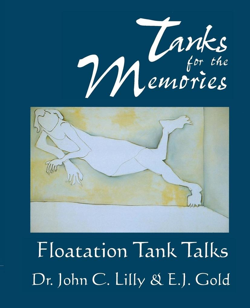 Tanks for the Memories: Floatation Tank Talks als Taschenbuch