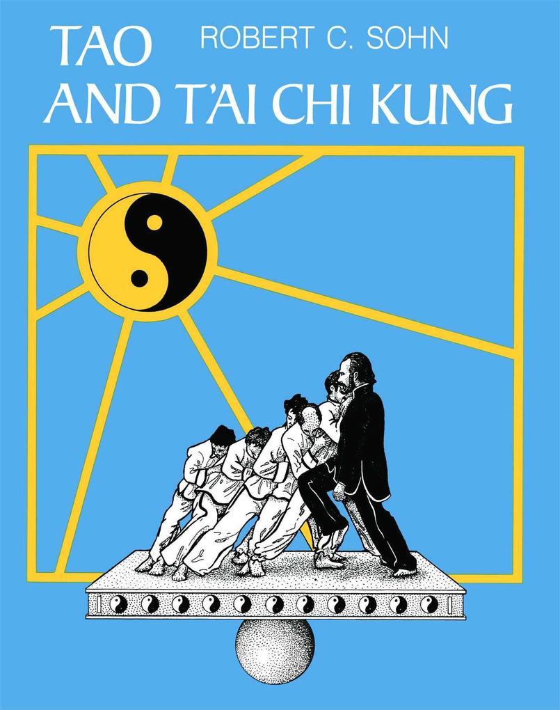 Tao and t'Ai Chi Kung als Taschenbuch