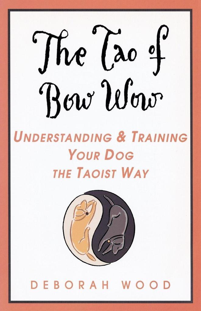 The Tao of Bow Wow als Taschenbuch