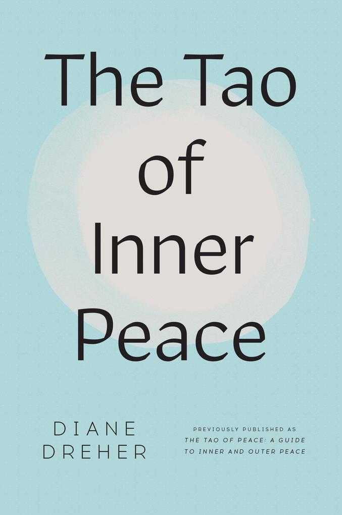 The Tao of Inner Peace als Taschenbuch