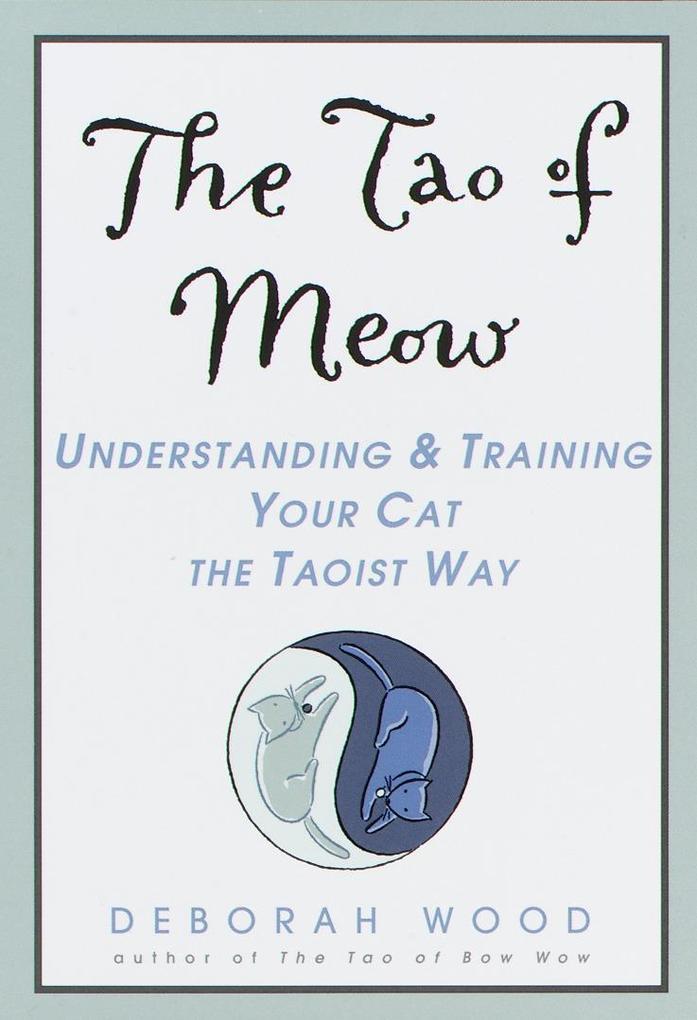 The Tao of Meow als Taschenbuch