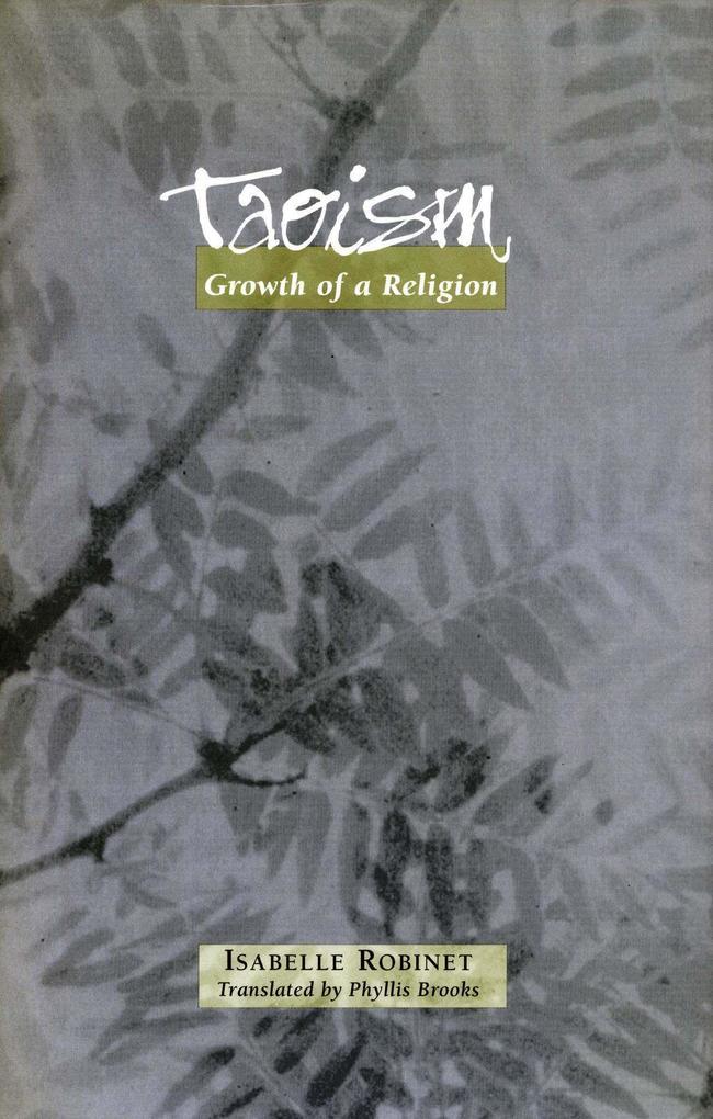 Taoism: Growth of a Religion als Taschenbuch