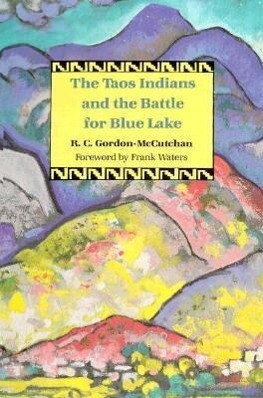 Taos Indians & the Battle for Blue Lake als Buch