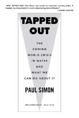 Tapped Out: The Coming World Crisis in Water and What We Can Do about It als Taschenbuch