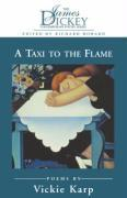 Taxi to the Flame: Poems als Taschenbuch