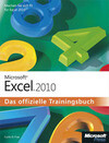 Microsoft Excel 2010 - Das offizielle Trainingsbuch