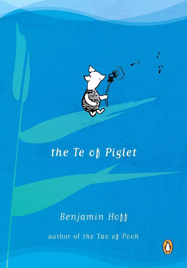 The Te of Piglet als Taschenbuch
