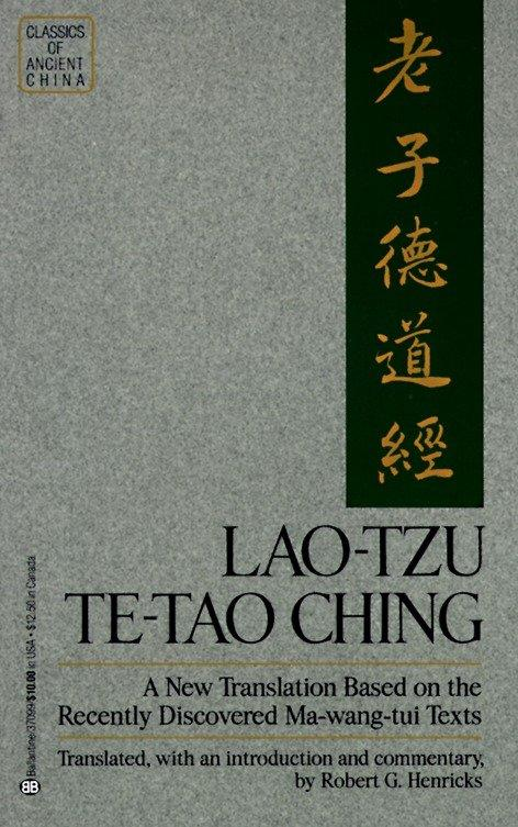 Lao-Tzu: Te-Tao Ching: A New Translation Based on the Recently Discovered Ma-Wang Tui Texts als Taschenbuch