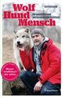 Wolf - Hund - Mensch