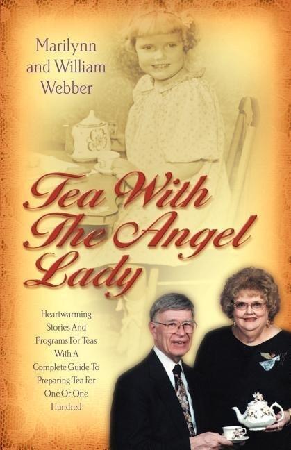 Tea with the Angel Lady als Taschenbuch