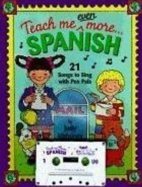 Teach Me Even More... Spanish Cassette als Buch