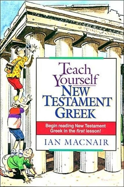 Teach Yourself New Testament Greek als Taschenbuch