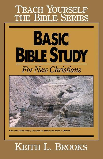 Basic Bible Study-Teach Yourself the Bible Series: For New Christians als Taschenbuch