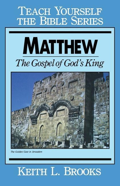 Matthew- Teach Yourself the Bible Series: The Gospel of God's King als Taschenbuch