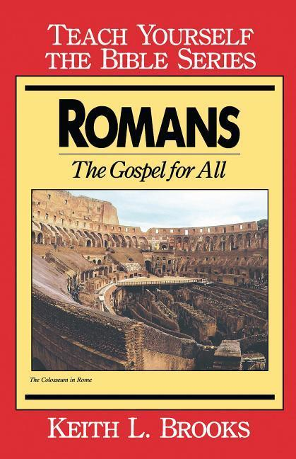 Romans- Teach Yourself the Bible Series: The Gospel for All als Taschenbuch