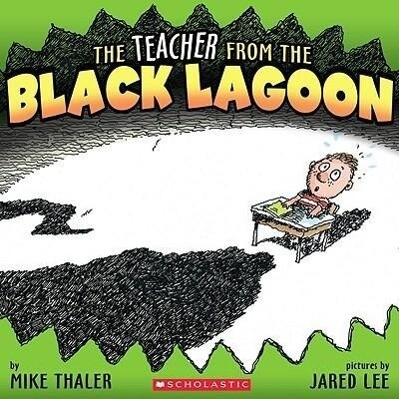 The Teacher from the Black Lagoon als Taschenbuch