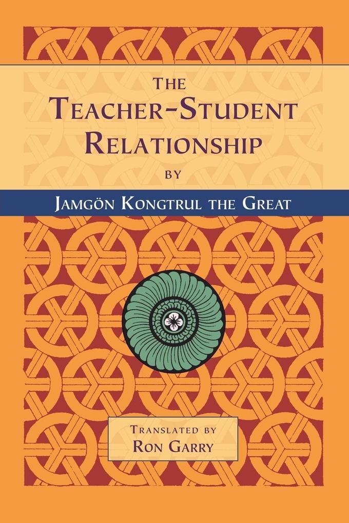 The Teacher-Student Relationship als Buch