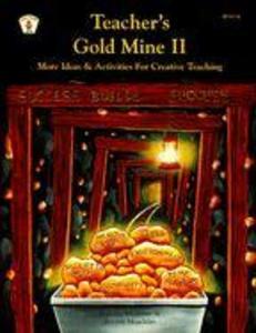 Teacher's Gold Mine II: More Ideas and Activities for Creative Teaching als Taschenbuch